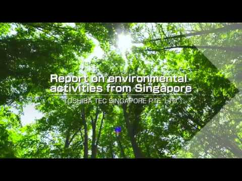 Activities for reducing environmental impacts/TOSHIBA TEC SINGAPORE PTE LTD