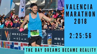 VALENCIA MARATHON 2018 - 2:25:56 - The Day Dreams Became Reality!