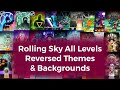 Rolling Sky All Levels | Reversed Themes
