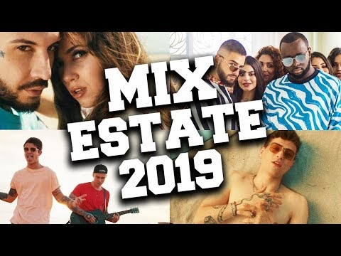Mix Estate 2019 - Canzoni del Momento Dell'estate 2019