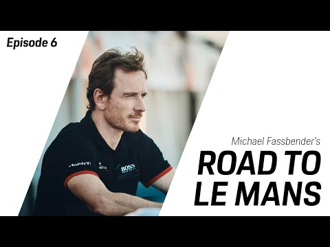 Michael Fassbender: Road to Le Mans - Season 2, Episode 6 – The First Encounter