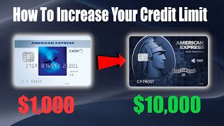 HOW TO GET HUGE CREDIT LIMIT INCREASES (Credit Cards 101)