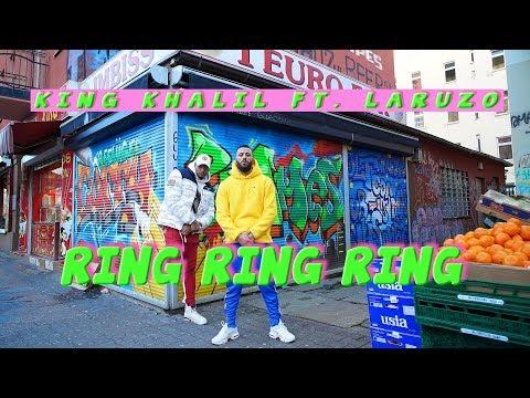 KING KHALIL FT. LARUZO - RING RING RING (prod.by OHOLLIEDIDI