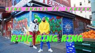 KING KHALIL FT. LARUZO - RING RING RING (prod.by OHOLLIEDIDIT)