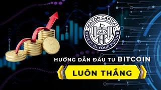 Hướng dẫn cách đầu tư Bitcoin CHẮC CHẮN thắng