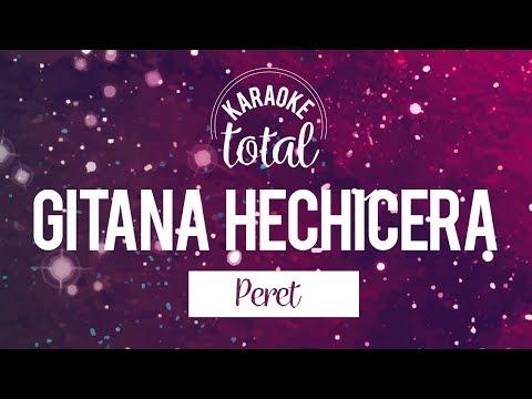 Gitana Hechicera - Peret - Karaoke con Coros