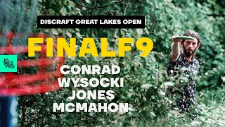 2020 DISCRAFT GREAT LAKES OPEN | FINALF9 LEAD | Conrad, Wysocki, Jones, McMahon | Jomez Disc Golf