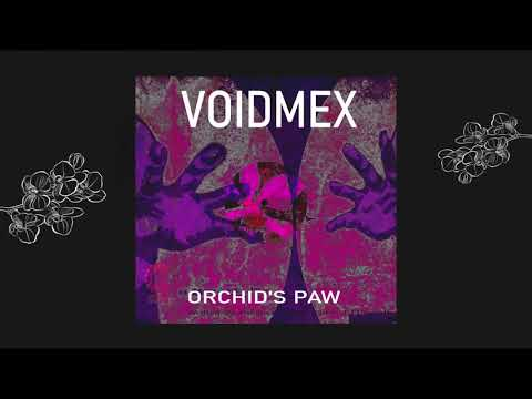 Voidmex - Orchid's Paw (Original Mix) [Choci's Chewns] (1995)