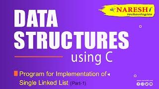 Program for Implementation of Single Linked List  Part-1  | Mr.Srinivas