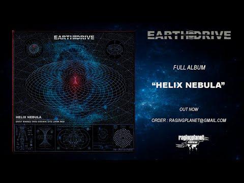 EARTH DRIVE - HELIX NEBULA | Full Album (2020)