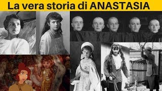La vera storia di ANASTASIA