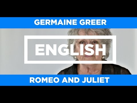 ENGLISH LIT - Romeo and Juliet - Germaine Greer