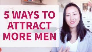 5 Ways to Attract Men - Be Instantly More Attractive To Men