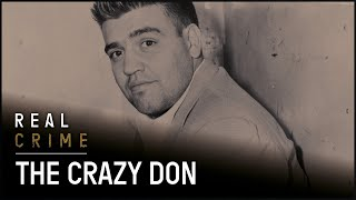 The Crazy Don | the FBI Files S1 EP7 | Real Crime