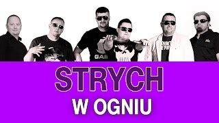 Strych - W ogniu (Nowość) (Official Music Video)