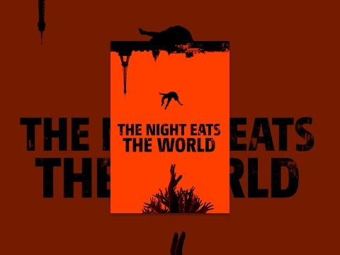 The Night Eats the World Mp3
