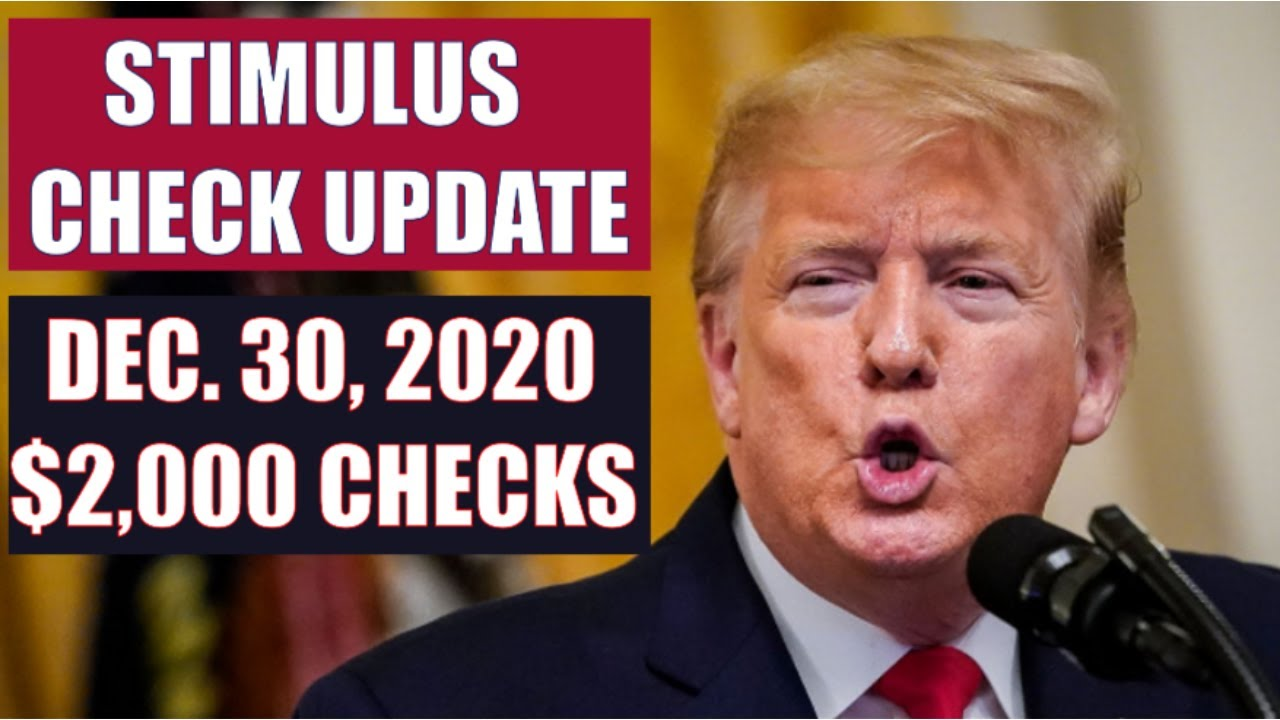 SECOND STIMULUS CHECK UPDATE | $2000 STIMULUS CHECKS DECEMBER 30 UPDATE (STIMULUS PACKAGE)