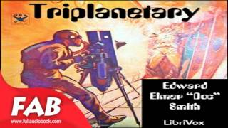 Triplanetary Full Audiobook by E. E. SMITH by Action & Adventure Fiction