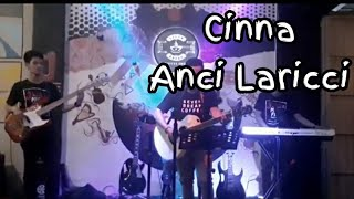 Download Lagu Cinna - Anci laricci ( Cover By VerticaL Band ) mp3