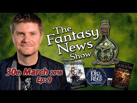 The Fantasy News Show – 30th March 2016