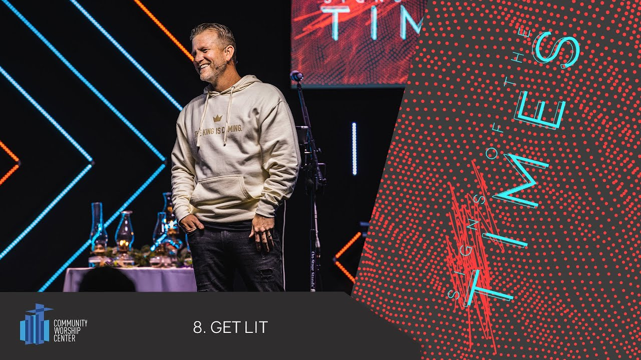 Get Lit | Signs of the Times | Pastor Keith Deal