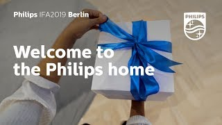 IFA 2019 | Welcome to the Philips home
