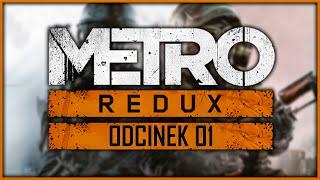 Zagrajmy w Metro 2033 Redux #1 PC Gameplay pl (Let
