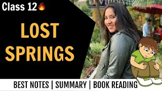 Lost Springs summary in Hindi | Class 12 English Board Exam | Flamingo | Chapter Reading + Summary