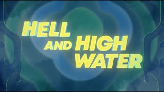 Major Lazer feat. Alessia Cara - Hell and High Water (Official Lyric Video)