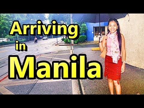 Arriving in Manila Philippines