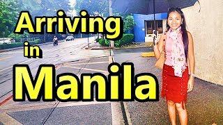 Arriving in Manila Philippines