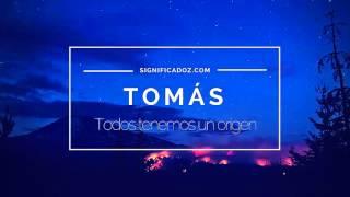 Tomás - Significado del nombre tomas