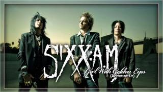 {tebusic} Sixx AM: Girl With Golden Eyes [Acoustic Version]