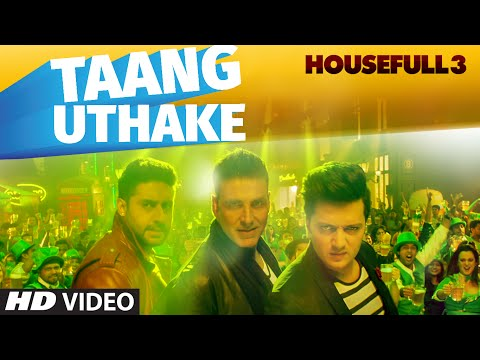 Taang Uthake Video Song | HOUSEFULL 3 | T-SERIES thumbnail