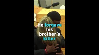He forgave his brother's killer