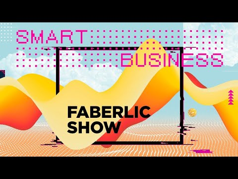 Faberlic Show «Smart Business»