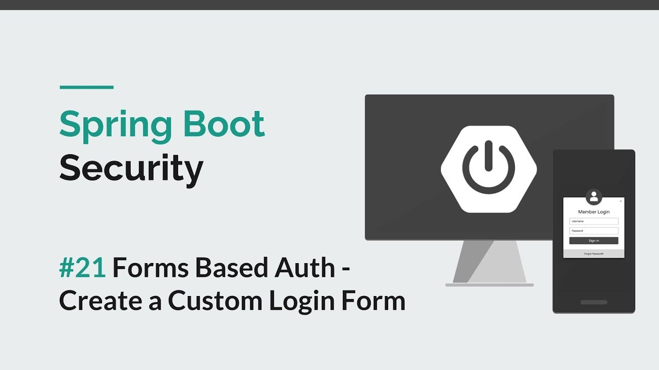 [Spring Boot Security] #21 Create Custom Login Form/Page - Forms  Authentication