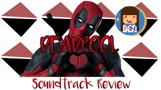 Baixar Deadpool | Soundtrack Review
