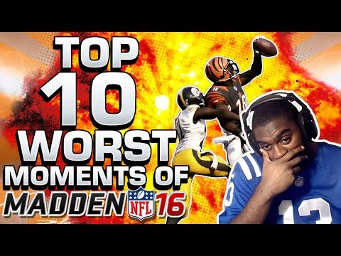 Top 10 Worst Moments Of Madden 16 Glitches & Gameplay