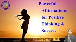 मेरे मन में हमेशा Positive विचार आते हैं Hindi Affirmations | Mission Genius Mind | Sanjiv Malik