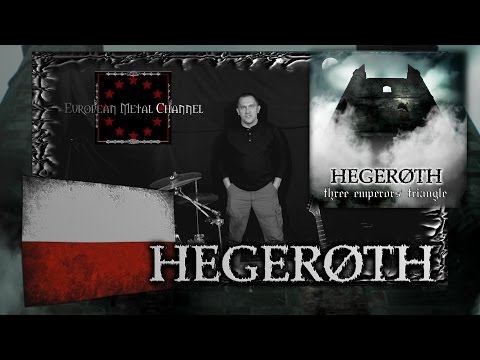 "HEGEROTH presents -Three Emperors' Triangle- on ""European Metal Channel"""