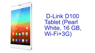 D Link D100 Tablet Pearl White 16 GB Wi Fi 3G