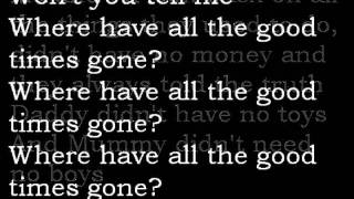 David Bowie - Where have all the good times gone (lyrics)