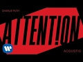 Charlie Puth Attention Acoustic Official Audio mp3