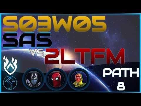 AW S03W05 Path 8 SAS vs. 2LTFM   Marvel Contest of Champions