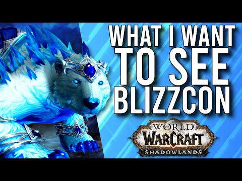 Everything I Am Excited To See From Blizzcon Online And Shadowlands! -  WoW: Shadowlands 9.0