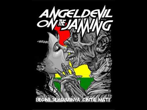 Angel  Devil on the jaming