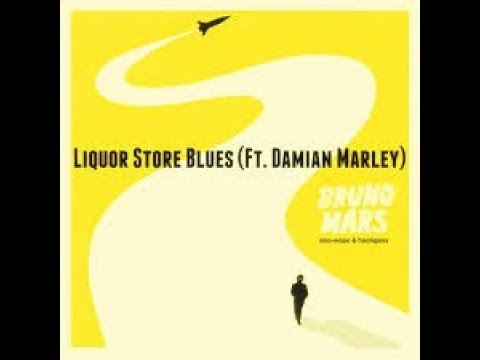 Bruno Mars Liquor Store blues FT. damian marley REMIX