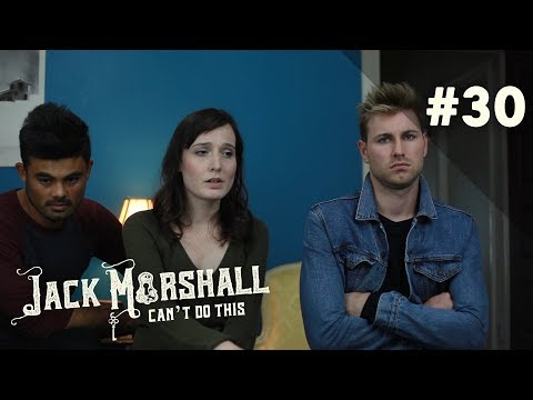 Guess Who's Back  Jack Marshall Can't Do This  Webseries  Ep 30