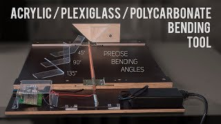 Acrylic / Plexiglass / Polycarbonate Bending Tool [How To Make]